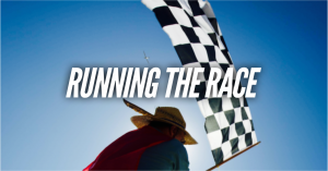 RUNNING THE RACE