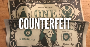 Fake money and word coutnerfeit