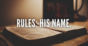 Rules:  His Name
